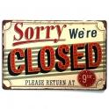 """Plaque Métallique """"We're Closed"""""""